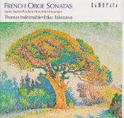 Thomas Indermühle - French Oboe Sonatas